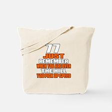77 Just Remember Birthday Designs Tote Bag