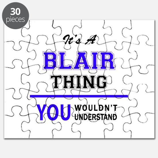It's BLAIR thing, you wouldn't understand Puzzle