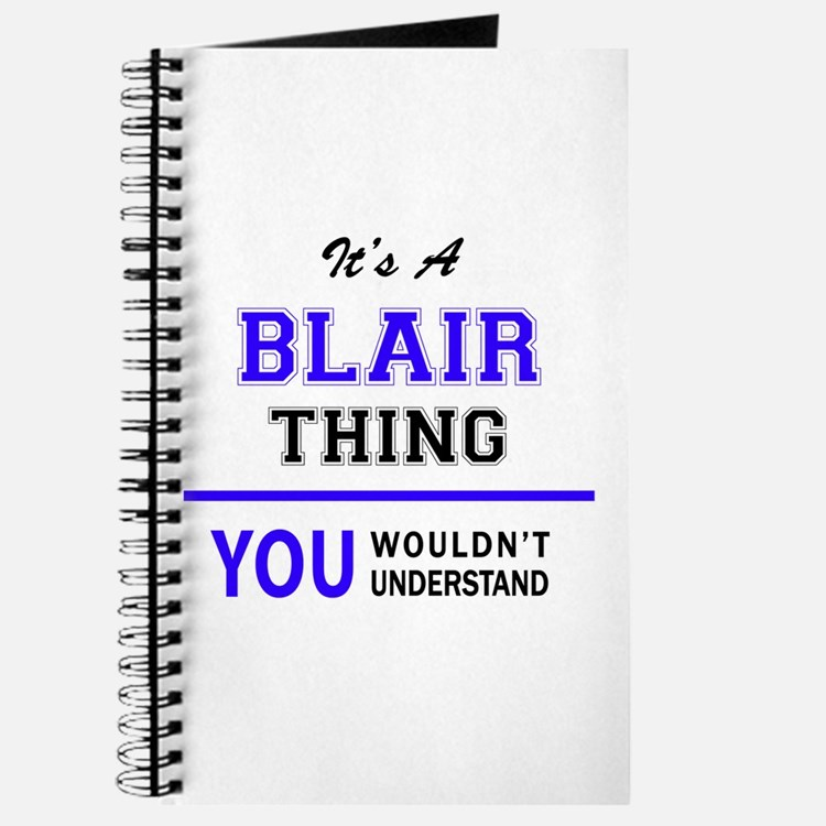 It's BLAIR thing, you wouldn't understand Journal
