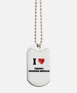 I love Treeing Tennessee Brindles Dog Tags