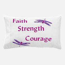 Faith Strength Courage Pillow Case