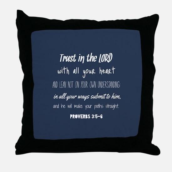 Bible Verse Gifts Proverbs 3:5-6 Throw Pillow