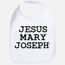 JESUS MARY JOSEPH! Bib