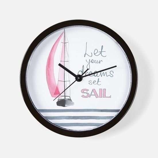 Let Your Dreams Set Sail Wall Clock