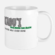 I choose milk over wine (TATABU'I Mug)