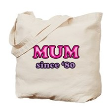 Mum Since 1980 Mother's Day Tote Bag