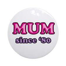 Mum Since 1980 Mother's Day Ornament (Round)