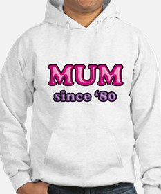 Mum Since 1980 Mother's Day Hoodie