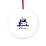 Bob Round Ornaments