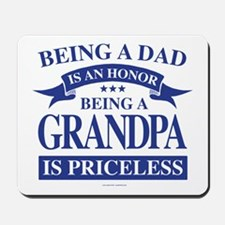 Being a Grandpa is an Honor Mousepad