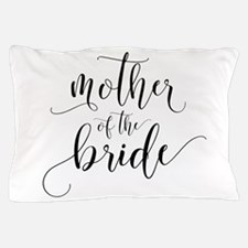 Mother of the Bride Typography Pillow Case