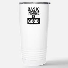 BASIC INCOME IS GOOD Travel Mug