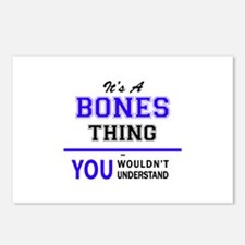 It's BONES thing, you wou Postcards (Package of 8)