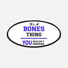 It's BONES thing, you wouldn't understand Patch