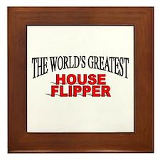 """""""The World's Greatest House Flipper"""" Framed Tile"""