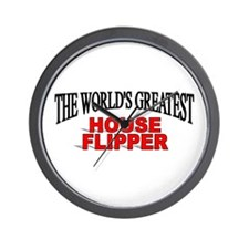 """The World's Greatest House Flipper"" Wall Clock"