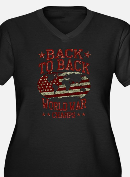 Back to back world war champs Plus Size T-Shirt