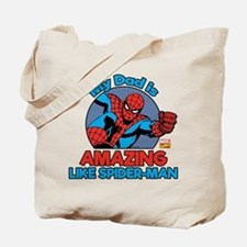 My Dad is Amazing Like Spider-Man Tote Bag