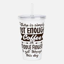 Not Enough Coffee Funn Acrylic Double-wall Tumbler