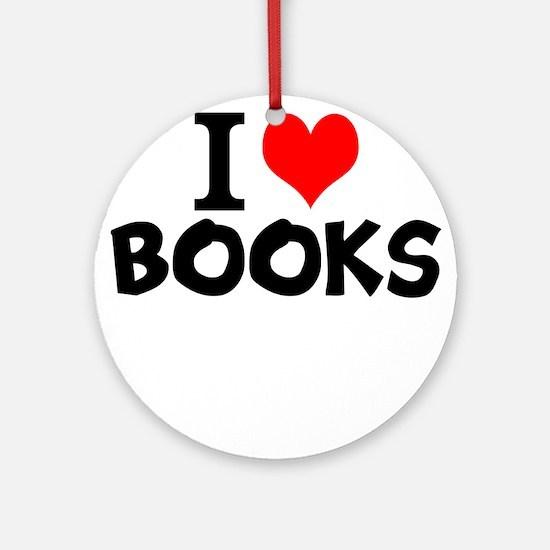 I Love Books Round Ornament