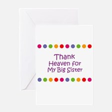 Thank Heaven for My Big Siste Greeting Cards