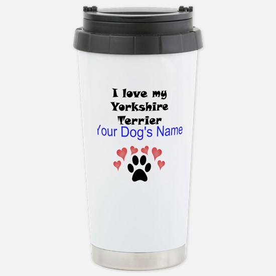 Custom I Love My Yorkshire Terrier Mugs