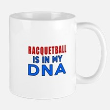 Racquetball Is In My DNA Mug