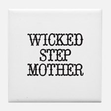 Wicked Step Mother Tile Coaster