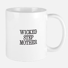 Wicked Step Mother Mugs