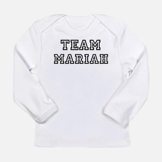 Team Mariah Long Sleeve T-Shirt