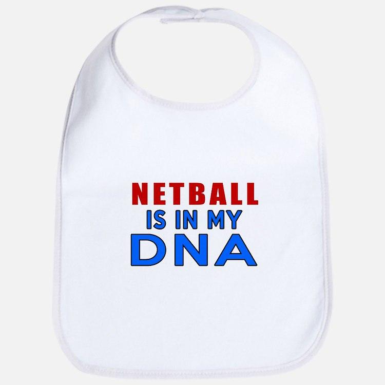 Netball Is In My DNA Bib