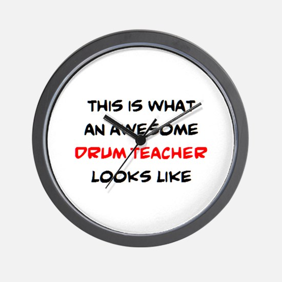 awesome drum teacher Wall Clock