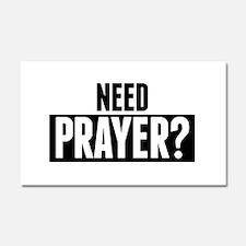Need Prayer Car Magnet 20 x 12