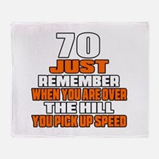 70 Just Remember Birthday Designs Throw Blanket