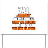 70th birthday Yard Signs
