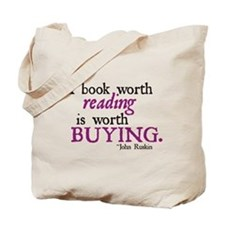 A Book Worth Reading... Tote Bag