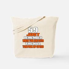 59 Just Remember Birthday Designs Tote Bag