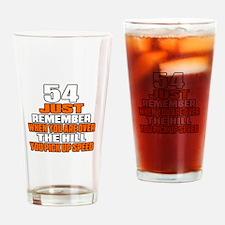 54 Just Remember Birthday Designs Drinking Glass