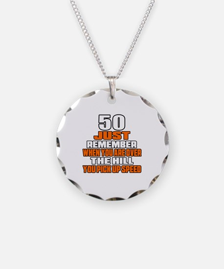 50 Just Remember Birthday De Necklace Circle Charm
