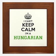 Hungarian I cant keeep calm Framed Tile