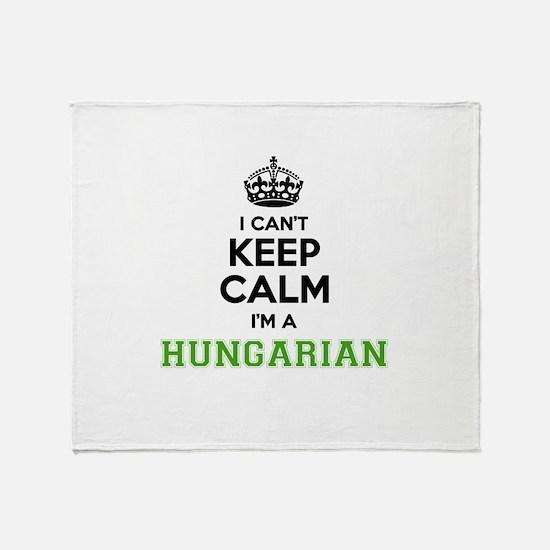Hungarian I cant keeep calm Throw Blanket