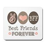 Peace Love BFF Friendship Mousepad
