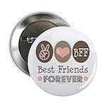 Peace Love BFF Friendship Button