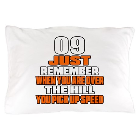 09 Just Remember Birthday Designs Pillow Case By Giftsforall3