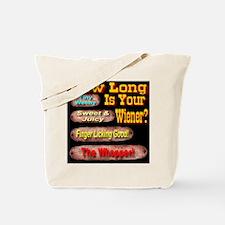 How Long Is Your Wiener? Tote Bag