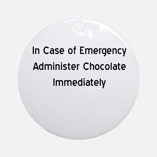 Chocolate Emergency Ornament (Round)
