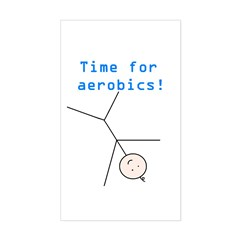 TIME FOR AEROBICS! Rectangle Sticker