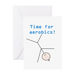 TIME FOR AEROBICS! Greeting Card