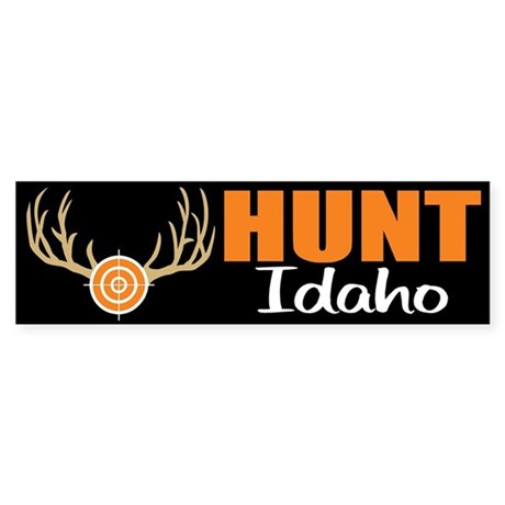 Hunt Idaho Bumper Sticker