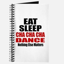 Eat Sleep Cha cha cha Dance Journal